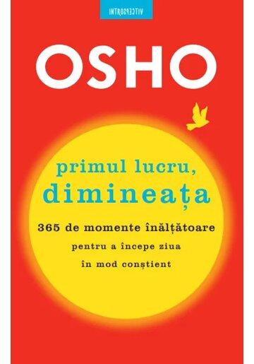 OSHO - Primul lucru dimineata