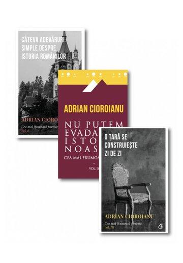 Pachet Adrian Cioroianu - Cea mai frumoasa poveste