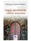 Pachet Secretele Succesului. Set 3 carti