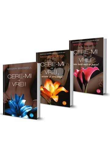 Pachet Seria Cere-mi ce vrei. Set 3 volume
