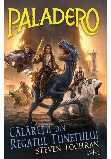 Paladero - Calaretii din regatul tunetului
