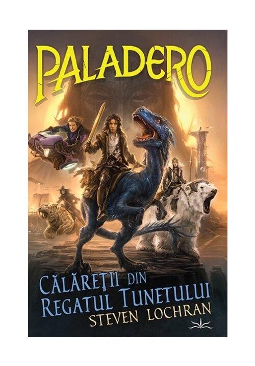 Paladero - Calaretii din regatul tunetului imagine librex.ro 2021