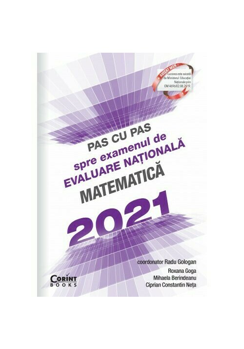 Pas cu pas spre examenul de evaluare nationala - Matematica 2021 imagine librex.ro 2021