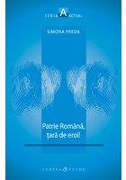 PATRIE ROMANA, TARA DE EROI
