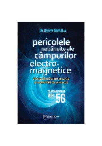 Pericolele nebanuite ale campurilor electromagnetice