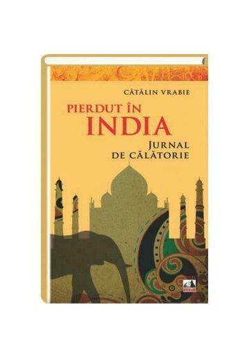 Pierdut in India - Jurnal de calatorie