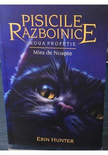 Pisicile razboinice. Vol. 7 - Miez de noapte - Seria NOUA PROFETIE