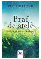 PRAF DE STELE. CULEGERE DE ASTROLOGIE