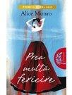 Prea multa fericire - Alice Munro