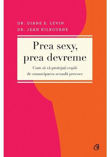 PREA SEXY, PREA DEVREME