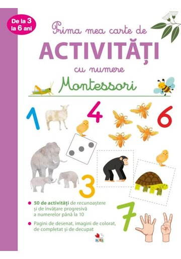 Prima mea carte de activitati cu numere de la 3 la 6 ani. Montessori