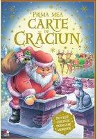 Prima mea carte de Craciun. Povești, colinde, podoabe si merinde