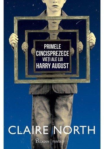 Primele cincisprezece vieți ale lui Harry August