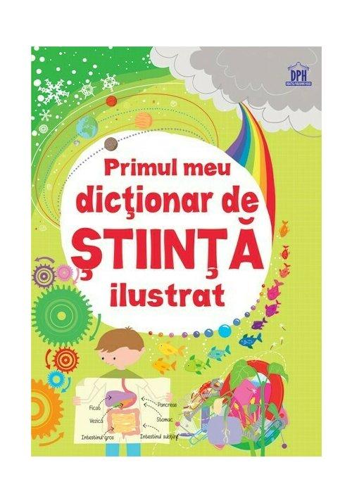 Primul meu dictionar de Stiinta ilustrat imagine