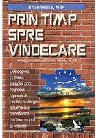 PRIN TIMP, SPRE VINDECARE