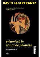 Prizoniera in panza de paianjen - Millennium 4