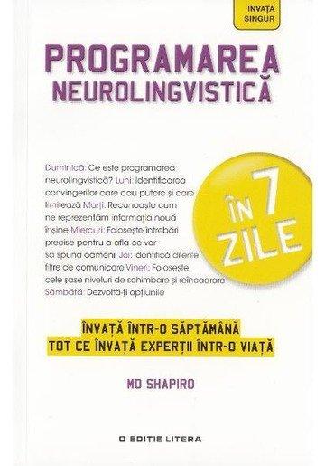 Programarea neurolingvistica in 7 zile