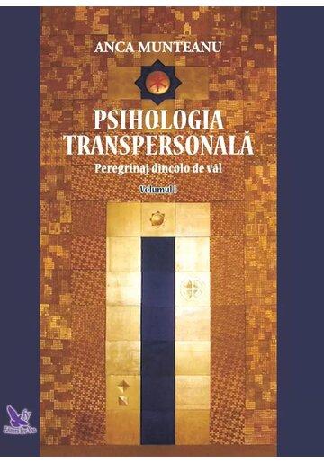 Psihologia transpersonala, Vol.1