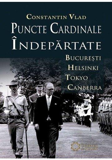 Puncte cardinale indepartate. Bucuresti – Helsinki – Tokyo – Canberra