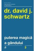 Puterea magica a gandului. Editia a IV-a