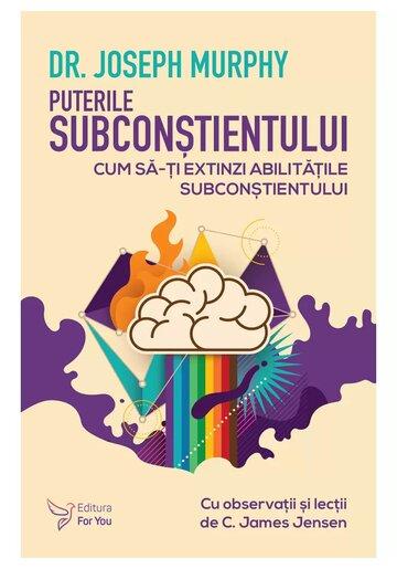 Puterile subconstientului