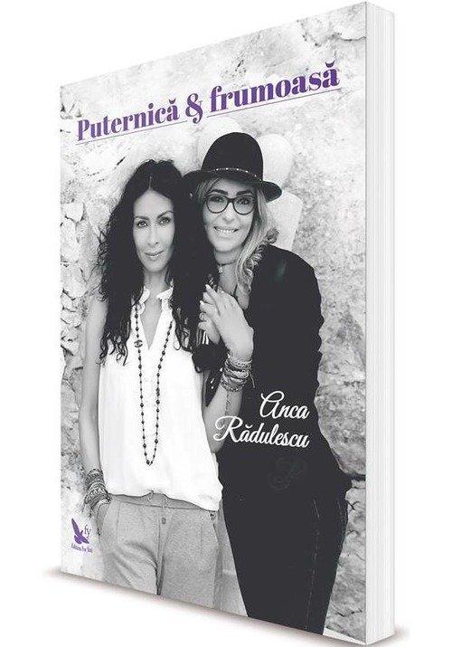 Puternica Frumoasa De Anca Radulescu Editura For You Librex