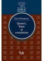 QUARCI, HAOS SI CRESTINISM