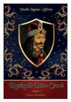 Rastignit intre cruci - Vasile Lupasc - Cartea I