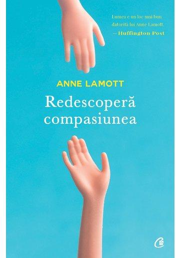 Redescopera compasiunea
