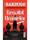 Regatul umbrelor - Leigh Bardugo
