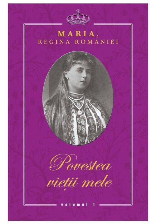 Regina Maria. Povestea vietii mele. Volumele I-III imagine librex.ro 2021