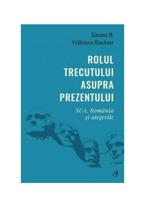 Rolul trecutului asupra prezentului. SUA, Romania si alegerile imagine