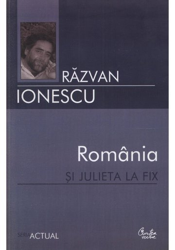 ROMANIA SI JULIETA LA FIX