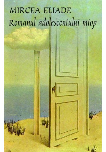 Romanul Adolescentului Miop