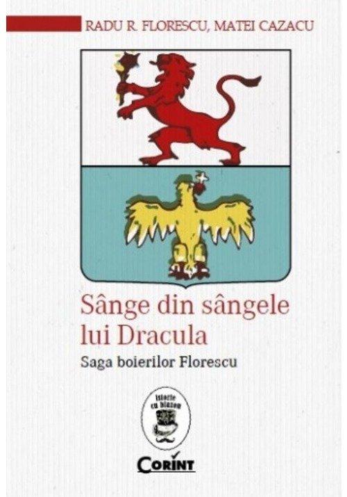 Sange din sangele lui Dracula. Saga boierilor Florescu imagine librex.ro 2021