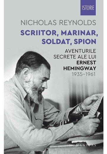 Scriitor, marinar, soldat, spion