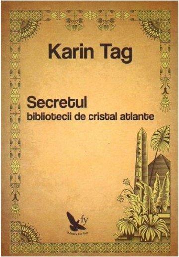 SECRETUL BIBLIOTECII DE CRISTAL ATLANTE