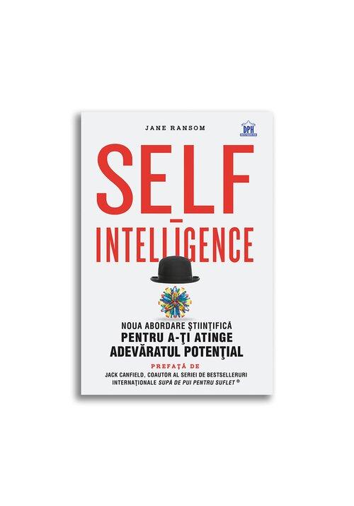 Self-intelligence: Noua abordare stiintifica pentru a-ti atinge adevaratul potential imagine librex.ro 2021