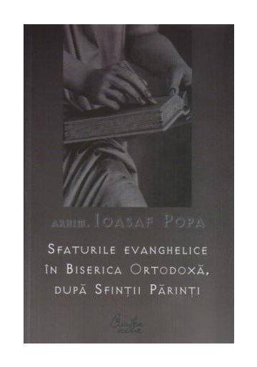 SFATURILE EVANGHELICE IN BISERICA ORTODOXA