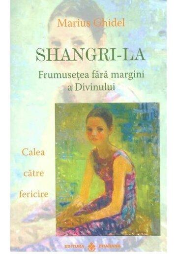 Shangri-La. Frumusetea fara margini a divinului