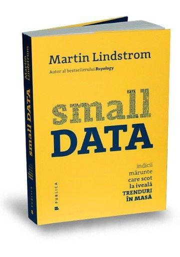 Small Data Indicii marunte care scot la iveala trenduri in masa