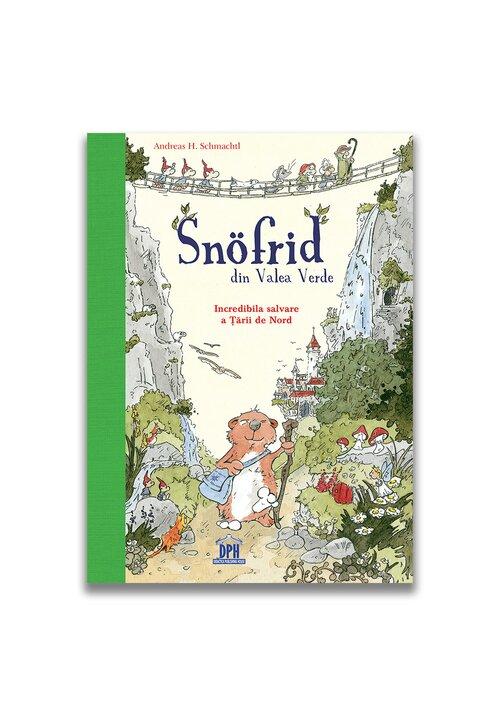 Snofrid din Valea verde: Incredibila salvare a tarii de nord - Vol. 1 imagine librex.ro 2021