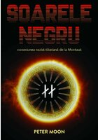 Soarele Negru: Conexiunea nazist-tibetana de la Montauk