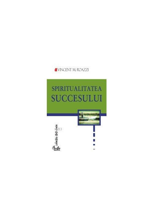 SPIRITUALITATEA SUCCESULUI imagine