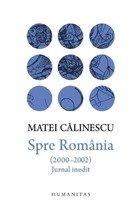 Spre Romania (2000-2002). Jurnal inedit