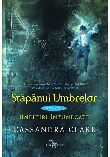 Stapanul umbrelor - Cassandra Clare