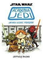 Star Wars. Academia Jedi. Un nou ucenic Padawan