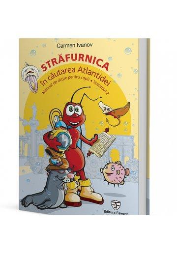 Strafurnica, in cautarea Atlantidei, manual de dictie pentru copii