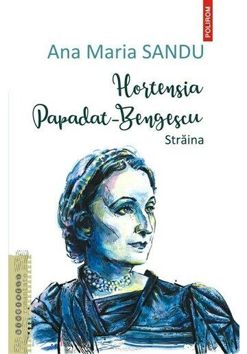 Hortensia Papadat Bengescu. Straina