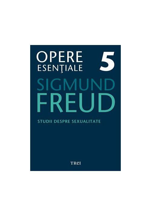 Studii despre sexualitate - Opere Esenţiale, vol. 5